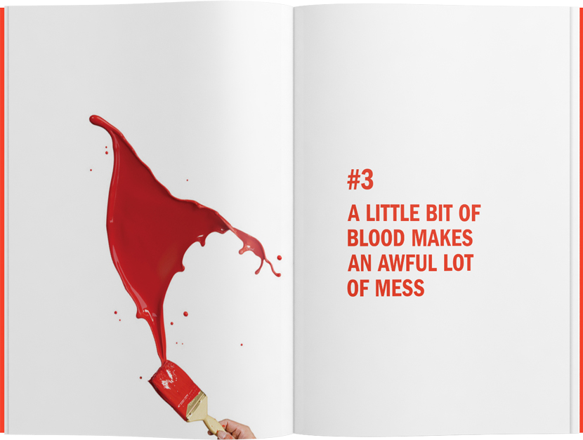 It Shouldn't, but it Did! A little bit of blood makes an awful lot of mess.